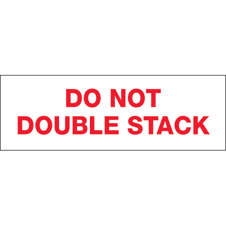 "2"" x 110 yds. - ""Do Not Double Stack..."" Tape Logic<span class='rtm'>®</span> Pre-Printed Carton Sealing Tape"